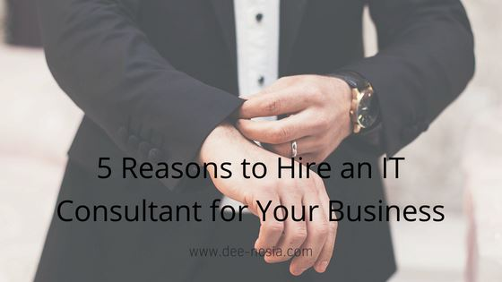 Reasons to Hire an IT Consultant
